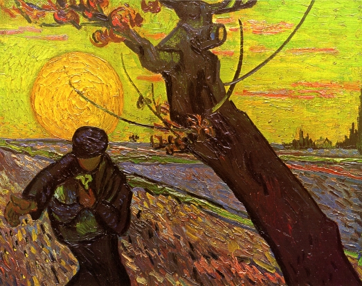 "--Vincent Van Gogh, ""The Sower"""